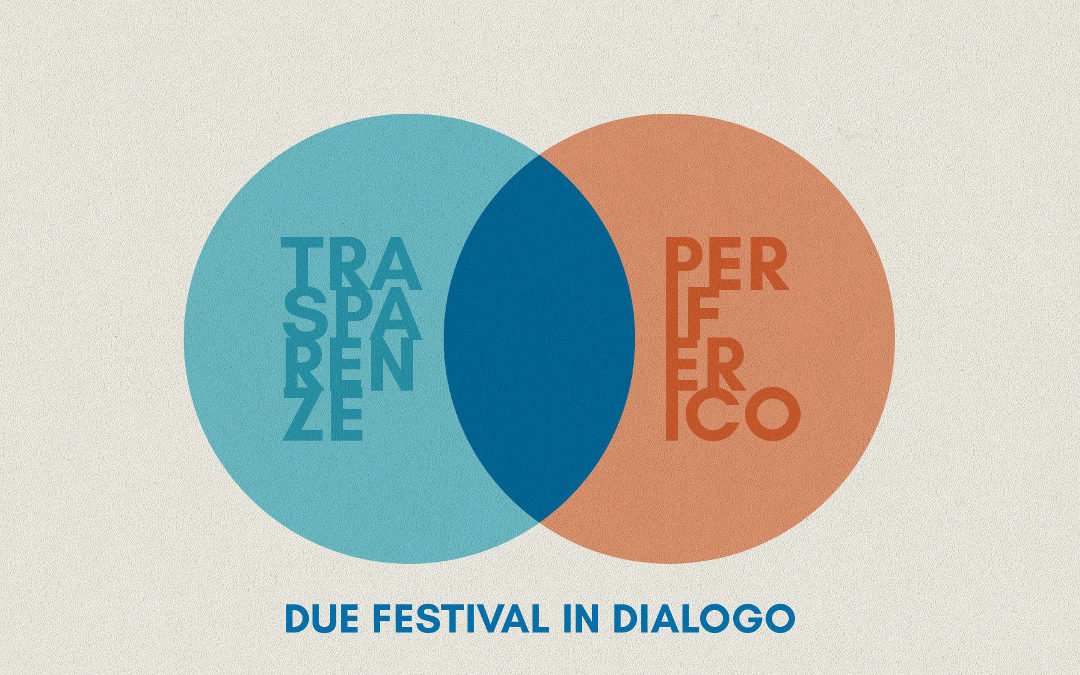 Due Festival in dialogo 3 e 7 maggio